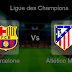 Pronostic Barcelone - Atletico Madrid : Ligue Des Champions