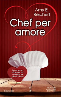"""Chef per amore"" di Amy E. Reichert"