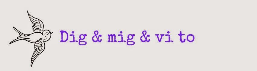 Dig og mig og vi to