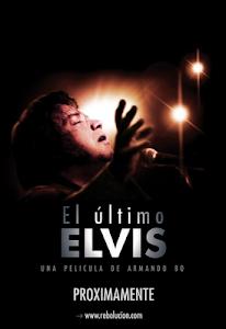 """""""El último Elvis"""" Estreno 26 de Abril"""