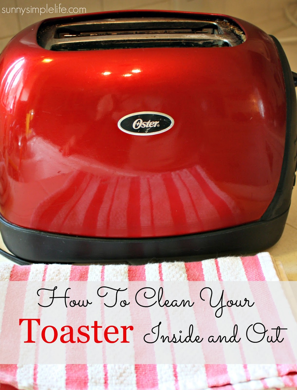 Inside Of A Toaster ~ Sunny simple life how to clean your toaster inside and out