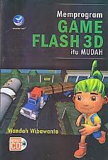 toko buku rahma: buku MEMPROGRAM GAME FLASH 3D ITU MUDAH, pengarang wandah wibawanto, penerbit andi