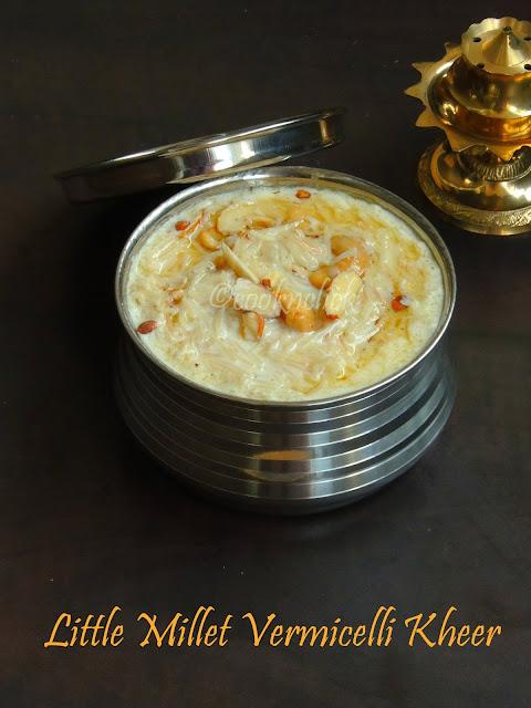 Samai Kheer, Little Millet Vermicelli Kheer
