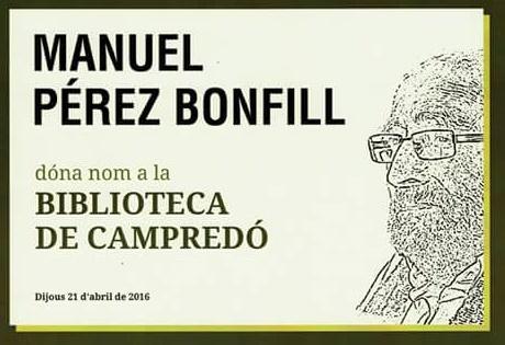CAMPREDÓ DEDICA LA BIBLIOTECA MUNICIPAL A MANEL PÉREZ BONFILL