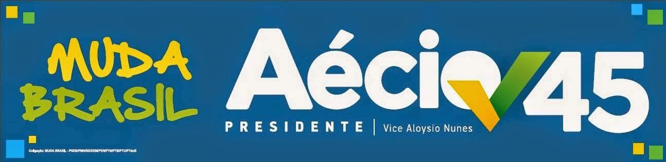 Aécio Neves Presidente