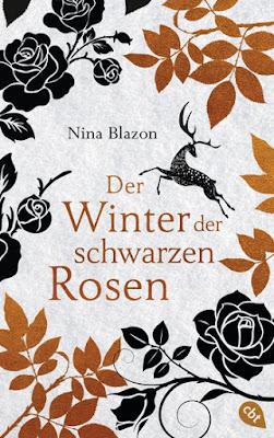 http://www.randomhouse.de/Buch/Der-Winter-der-schwarzen-Rosen/Nina-Blazon/e450050.rhd