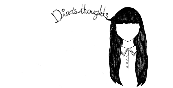 Dina's Thoughts