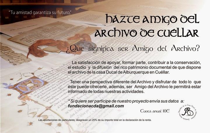 Apoya nuestro legado histórico. Hazte amigo del Archivo Ducal de Cuéllar: