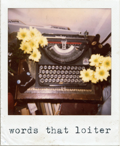 words that loiter