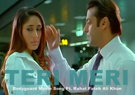 "YOU TUBE SONGS: ""Teri meri Prem Kahani"" Bodyguard (video song)"