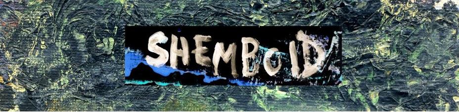 Shemboid