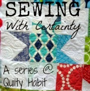 http://quiltyhabit.blogspot.com/p/sewing-with-certainty-series.html