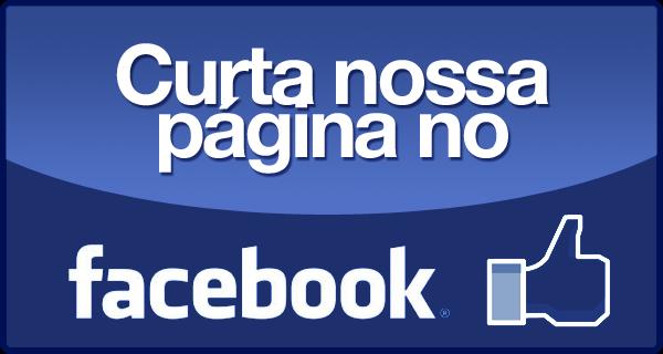Curta nossa página no Facebook e fique por dentro de tudo