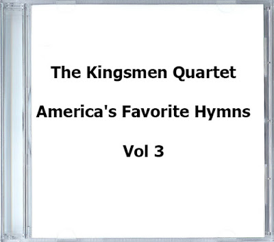 The Kingsmen Quartet-America's Favorite Hymns-Vol 3-