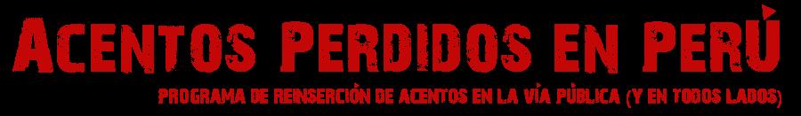 Acentos Perdidos en Perú