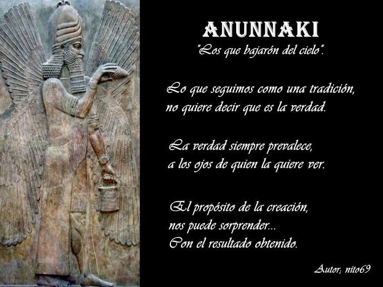 """ANUNNAKI """" Los que bajarón del cielo """"."""