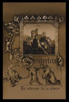 "GEISTERFELS - ""LA NéVROSE DE LA PIERRE"""