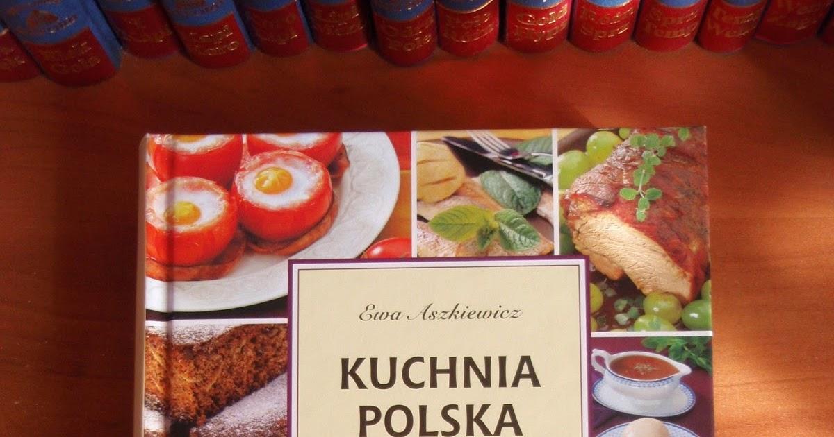 Smakowity Pocałunek Kuchnia Polska 1001 Przepisów