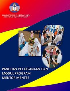 Modul Mentor Mentee dan Panduan Pelaksanaan oleh Kementerian Pendidikan Malaysia KPM