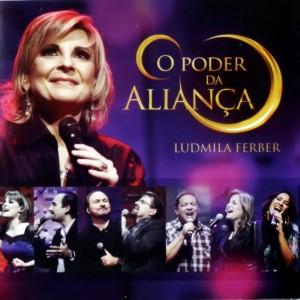 lancamentos Download   Ludmila Ferber   O Poder Da Aliança 2011