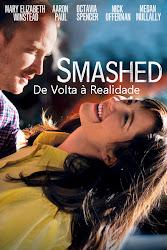 Baixar Filme Smashed: De Volta à Realidade (Dual Audio)