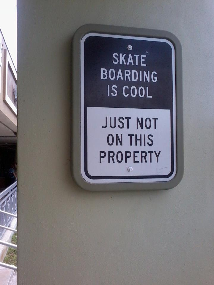 Skateboarding is Cool, funny sign