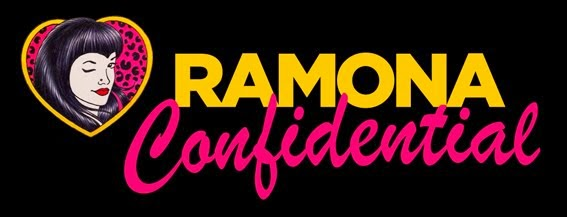 Ramona Confidential