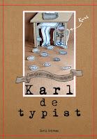 """""""Mijn ode aan Karl de typist"""" - is te bestellen. Klik op de voorkant van het boekje hieronder."""