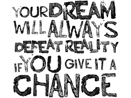 Dream Reality Quotes