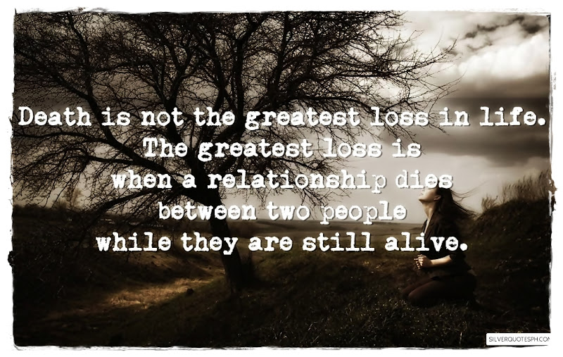 Death Is Not The Greatest Loss In Life, Picture Quotes, Love Quotes, Sad Quotes, Sweet Quotes, Birthday Quotes, Friendship Quotes, Inspirational Quotes, Tagalog Quotes