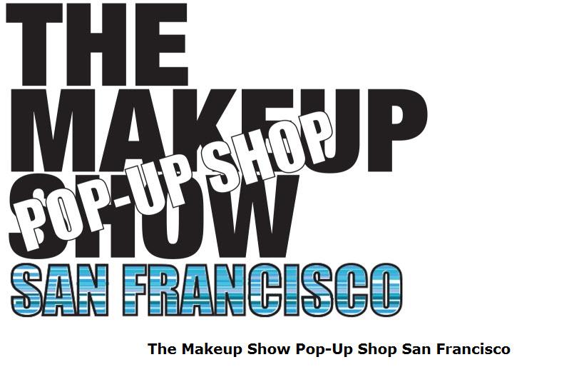 Event Alert: The Makeup Show Pop Up SF