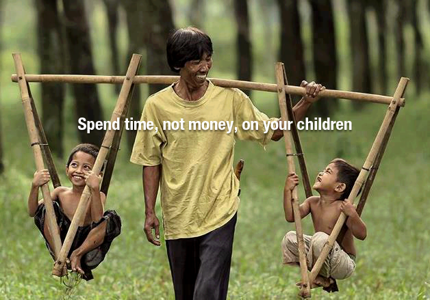 spend time not money on your children