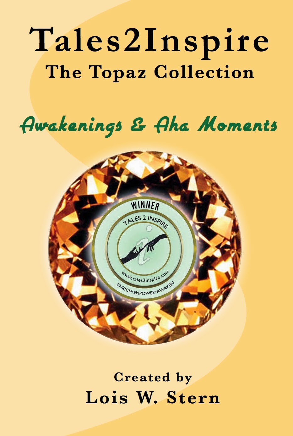http://www.amazon.com/Tales2Inspire-Topaz-Collection-Awakenings-Moments-ebook/dp/B00GNL1W5C/ref=la_B005HOO640_1_1?s=books&ie=UTF8&qid=1397241057&sr=1-1