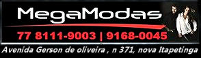 MEGA MODAS (77) 8111-9003 | 9168-0045