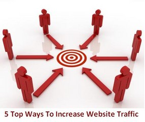 5 Top Ways To Increase Website Traffic