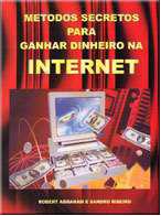 Metodo secreto para ganhar dinheiro na internet.