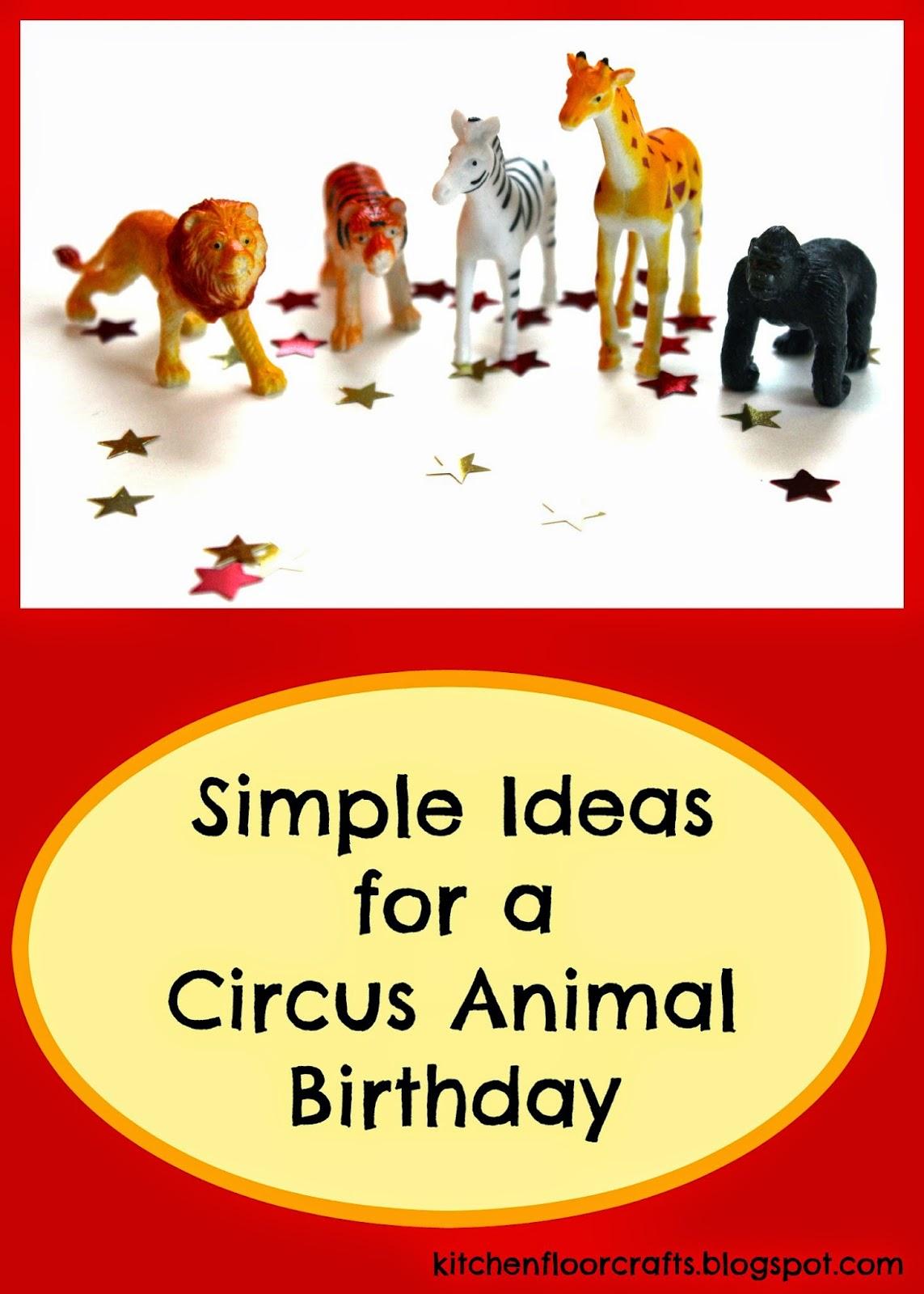 kitchen floor crafts simple circus animal birthday party ideas