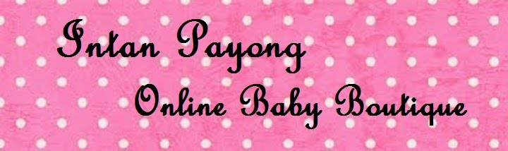 Intan Payong Online Baby Boutique