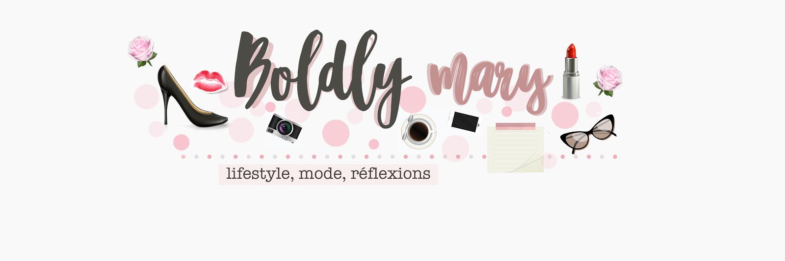 Boldly mary