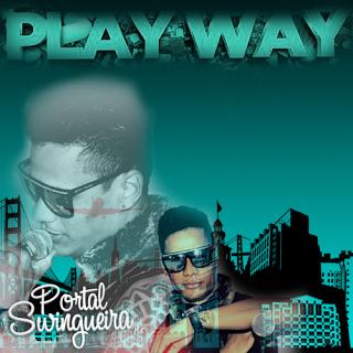 Play Way Em Amélia Rodrigues BA 04/08/2013
