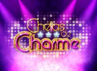 CHEIAS DE CHARME RESUMO NOVELA DIA 20 21 22 23 24 E 25 DE AGOSTO DE 2012