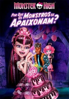 Monster High: Por Que os Monstros se Apaixonam? – Dublado (2011)