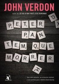 Peter Pan Tem Que Morrer (John Verdon)