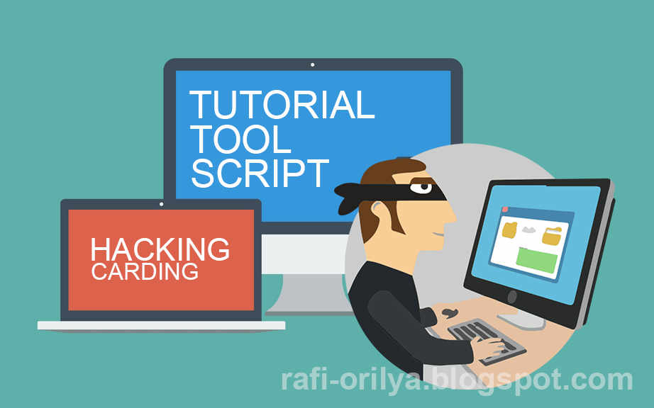 Kumpulan Cara, Tutorial, Trik, Method, Tools Hacking Carding 2015