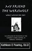 My Friend The Werewolf