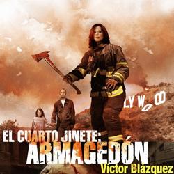 Próximamente: El Cuarto Jinete - Armagedón, de Víctor Blázquez - De ...
