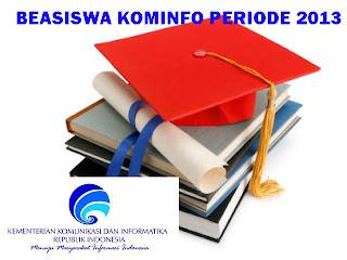 Beasiswa Kementerian 2013 : KEMKOMINFO Buka Peluang Bagi PNS & Jalur Umum