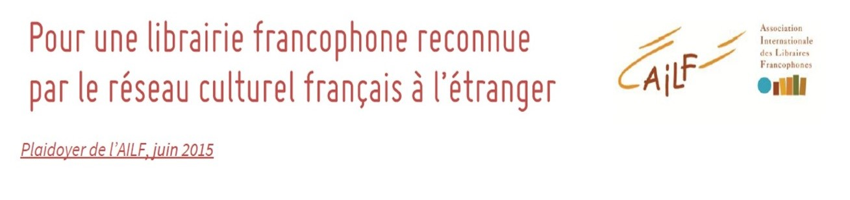 Plaidoyer pour une reconnaissance de la librairie francophone [opinion]