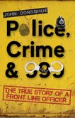 Police Crime and 999