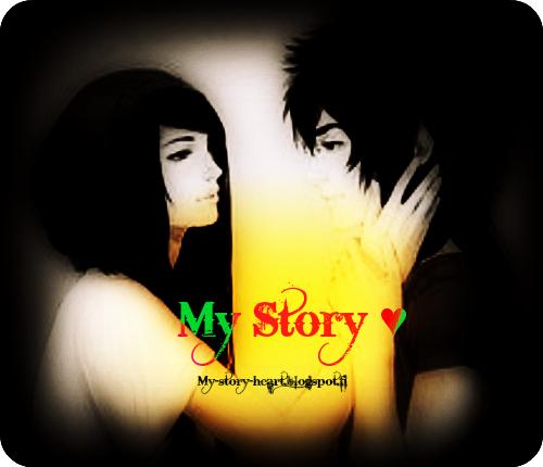 My Story ♥